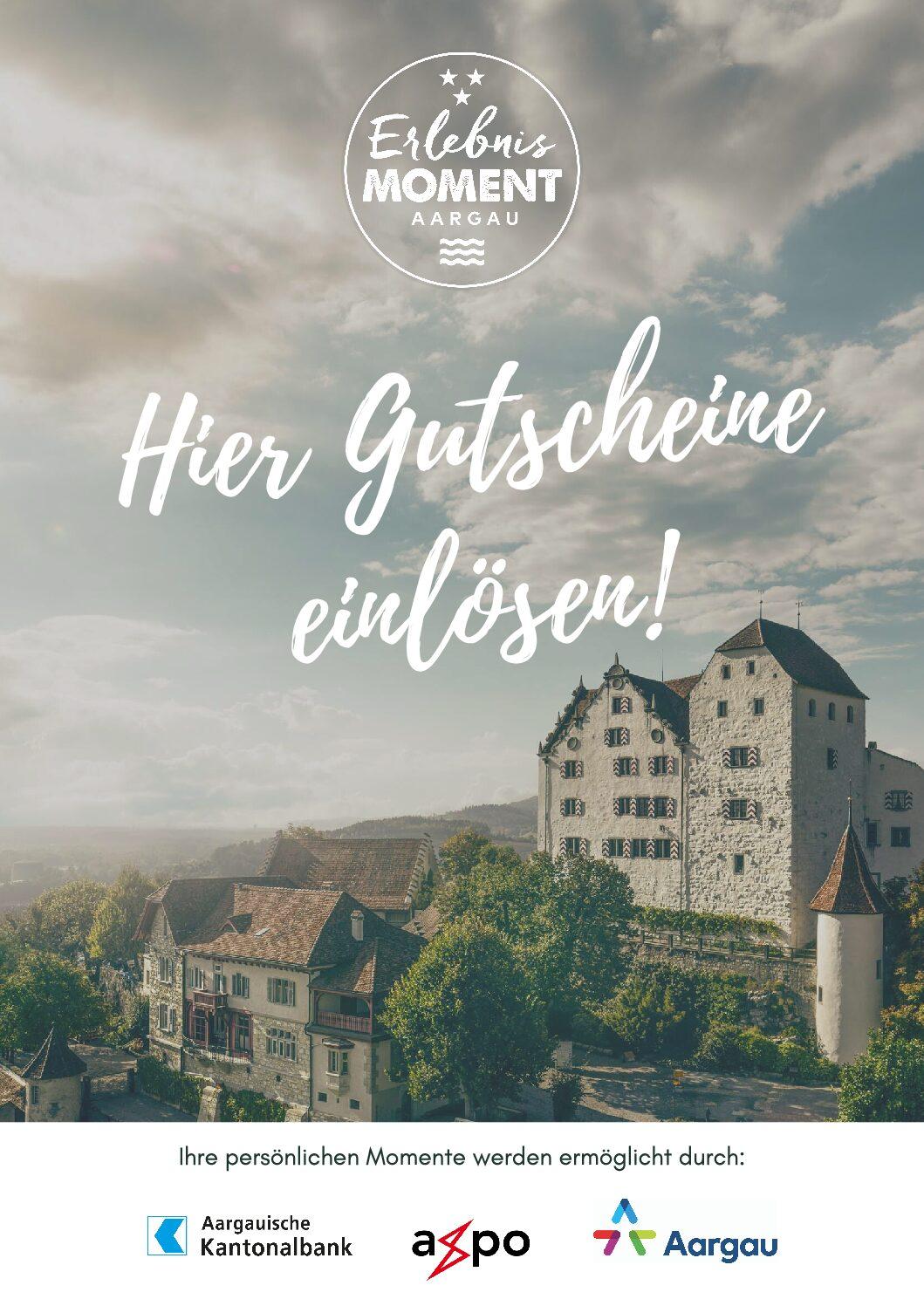 Erlebnismoment Aargau- Gutscheine auch bei uns einlösbar